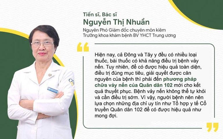 Bác sĩ Nguyễn Thị Nhuần đánh giá về bài thuốc chữa vảy nến Quân dân 102