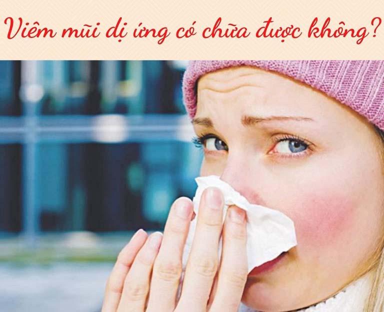 Viêm mũi dị ứng có chữa được không