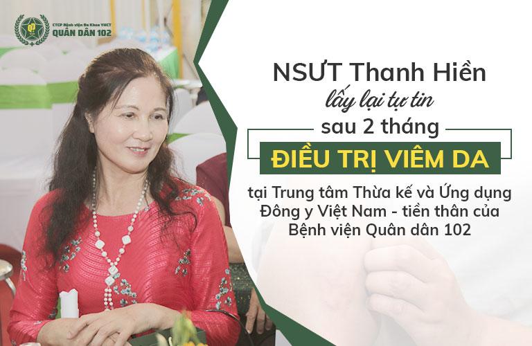 """NSUT Thanh Hiền """"thoát khỏi"""" viêm da sau khi được bác sĩ Phương thăm khám, điều trị"""