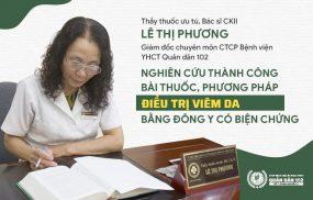 Bác sĩ Lê Phương là tác giả của phương pháp chữa viêm da bằng Đông Y có biện chứng