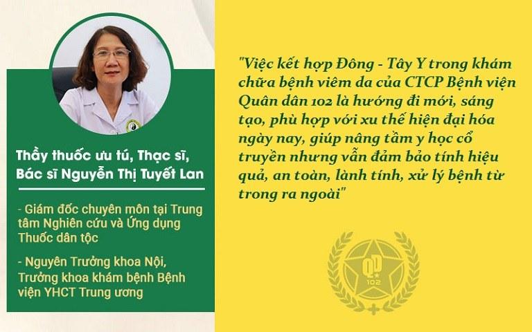 Bác sĩ YHCT Nguyễn Thị Tuyết Lan đánh giá cao phác đồ chữa Viêm da Quân dân 102
