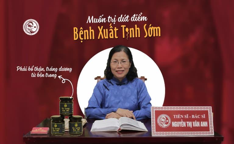 Tiến sĩ, Bác sĩ Nguyễn Thị Vân Anh chia sẻ về bài thuốc Uy Long Đại Bổ