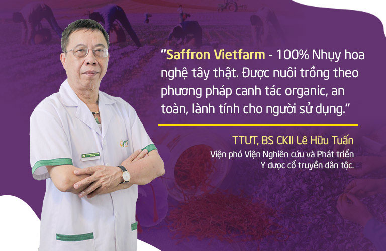 Saffron Vietfarm được BS Tuấn đánh giá cao về chất lượng