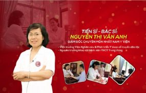[GIẢI ĐÁP] TS.BS Nguyễn Thị Vân Anh chữa đau dạ dày 10 người 10 người khỏi có đúng không?