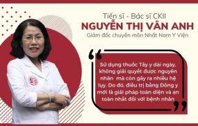 Tiến sĩ, Bác sĩ Chuyên khoa II Nguyễn Thị Vân Anh - Giám đốc chuyên môn Nhất Nam Y Viện